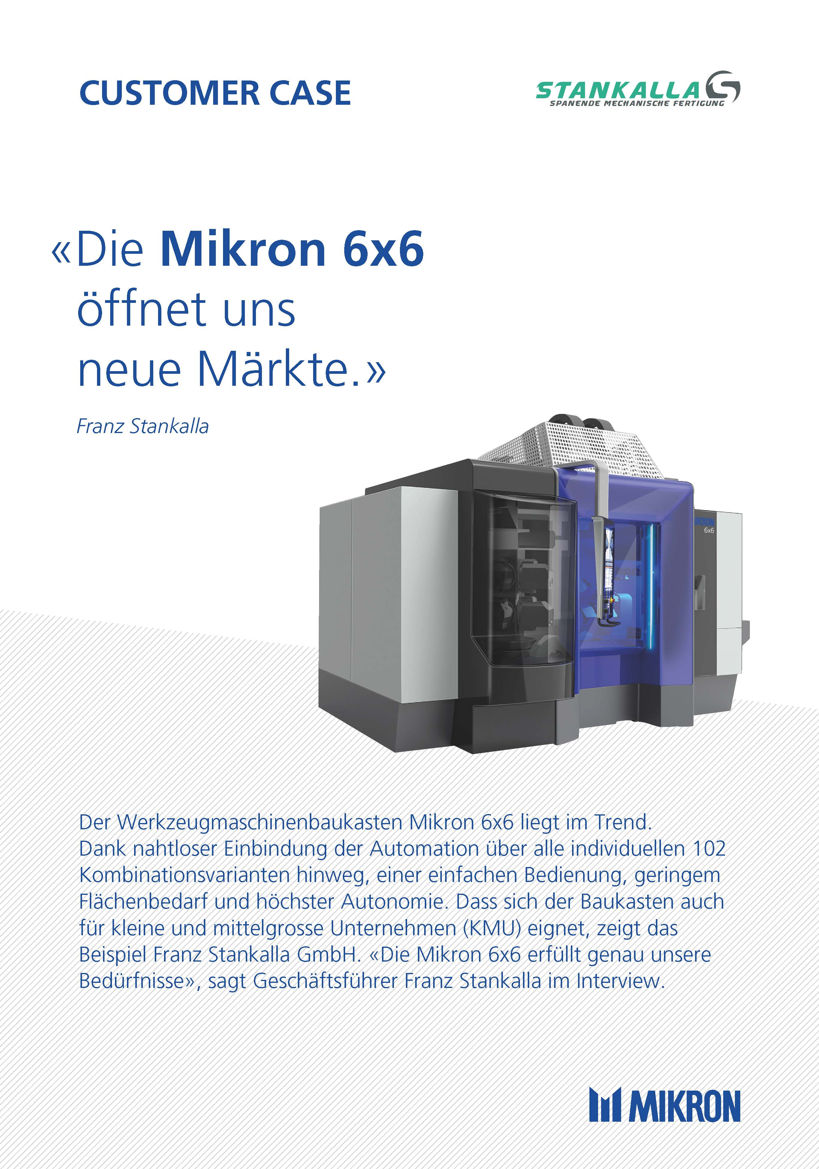fileadmin/user_upload/03mikron_machining/news/2019/Franz_Stankalla_GmbH/191119_Mikron_6x6_Stankalla_Customer_Case_Seite_1.jpg